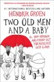 Cover for Two old men and a baby: or, how Hendrik and Evert get themselves into a jam