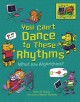 Cover for You can't dance to these rhythms: what are algorithms?