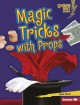 Cover for Magic Tricks With Props