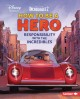 Cover for How to be a hero: responsibility with the Incredibles