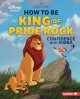 Cover for How to be king of Pride Rock: confidence with Simba
