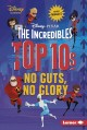 Cover for The incredibles top 10s: no guts, no glory