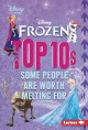 Cover for Frozen top 10s: some people are worth melting for