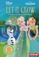 Cover for Let it grow: a Frozen guide to gardening