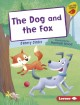 Cover for The Dog and the Fox
