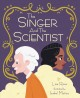 Cover for The singer and the scientist