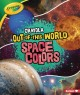 Cover for Crayola Out-of-this-world Space Colors