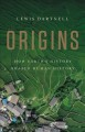 Cover for Origins: how Earth's history shaped human history