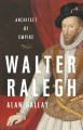 Cover for Walter Ralegh: architect of empire