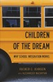 Cover for Children of the dream: why school integration works
