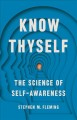 Cover for Know thyself: the science of self-awareness
