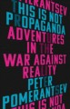 Cover for This is not propaganda: adventures in the war against reality