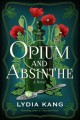 Cover for Opium and Absinthe