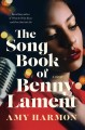 Cover for The songbook of Benny Lament: a novel