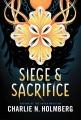 Cover for Siege & sacrifice