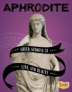 Cover for Aphrodite: Greek goddess of love and beauty