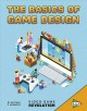Cover for The basics of game design