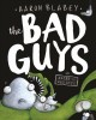 Cover for The Bad Guys in Alien Vs Bad Guys
