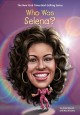 Cover for Who was Selena?