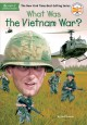 Cover for What was the Vietnam War?