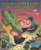 Cover for There Was an Old Lady Who Swallowed a Cactus!