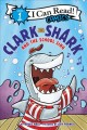 Cover for Clark the shark and the school sing
