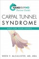 Cover for Handguymd Guide: Carpal Tunnel Syndrome: Help for Your Hand