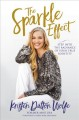 Cover for The sparkle effect: step into the radience of your true identity