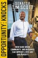 Cover for Opportunity knocks: how hard work, community, and business can improve live...