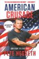 Cover for American crusade: our fight to stay free