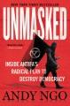 Cover for Unmasked: inside Antifa's radical plan to destroy democracy