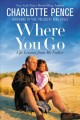 Cover for Where you go: life lessons from my father