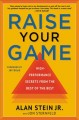 Cover for Raise your game: high-performance secrets from the best of the best