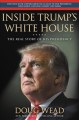 Cover for Inside Trump's White House: The Real Story of His Presidency