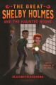 Cover for The great Shelby Holmes and the haunted hound