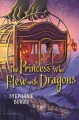 Cover for The princess who flew with dragons