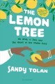 Cover for The lemon tree: an Arab, a Jew, and the heart of the Middle East