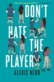 Cover for Don't hate the player