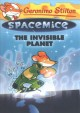 Cover for Geronimo Stilton: the invisible planet