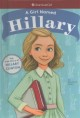 Cover for A girl named Hillary: the true story of Hillary D. R. Clinton