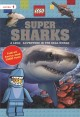 Cover for Super sharks: a LEGO adventure in the real world