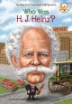 Cover for Who was H.J. Heinz?