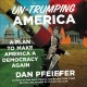 Cover for Un-trumping America: A Plan to Make America a Democracy Again