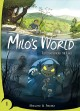 Cover for Milo's World 1: The Land Under the Lake