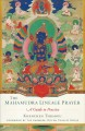 Cover for The Mahamudra lineage prayer: a guide to practice