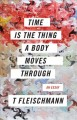 Cover for Time is the thing a body moves through