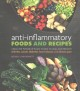Cover for Anti-inflammatory foods and recipes: using the power of plant foods to heal...