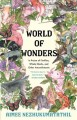 Cover for World of wonders: in praise of fireflies, whale sharks, and other astonishm...