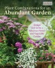 Cover for Plant Combinations for an Abundant Garden: Design and Grow a Fabulous Flowe...