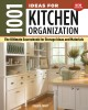 Cover for 1001 Ideas for Kitchen Organization: The Ultimate Sourcebook for Storage Id...